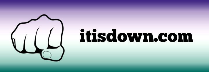 itisdown.com