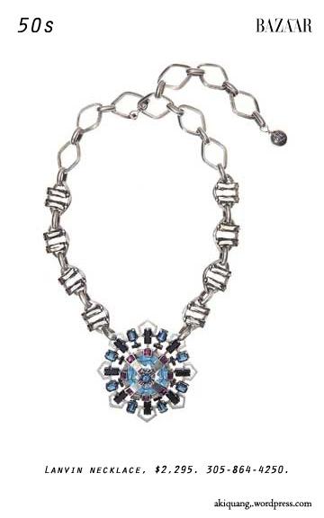 Lanvin necklace, $2,295. 305-864-4250.