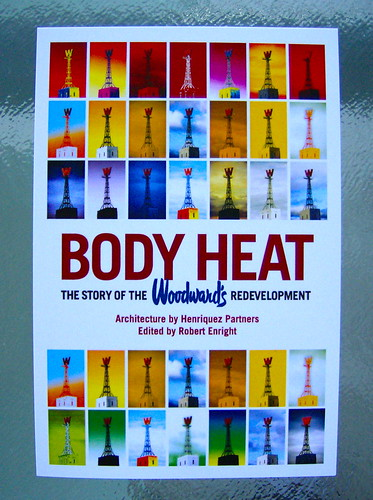 """""""BODY HEAT: THE STORY OF THE WOODWARD'S REDEVELOPMENT"""" POSTCARD"""