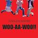 WOO-AA-WOO!!<br/>CD