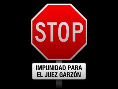 STOP impunidad al juez Garzón