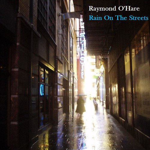 Rain On The Streets Cover by David O'Hare.