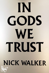 Nick Walker - In Gods we trust