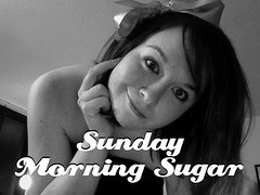Sunday Morning Sugar