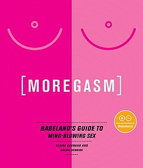 Great book! Moregasm: Babeland's Guide to Mind...