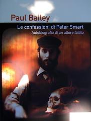Paul Bailey, Le confessioni di Peter Smart, Playground 2010; graphic designer: Federico Borghi ; alla cop.: ©Dario Cogliati ; cop. (part.), 3