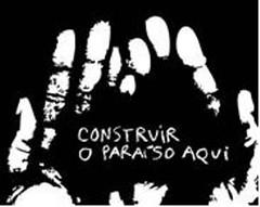 CONSTRUIR O PARAÍSO AQUI