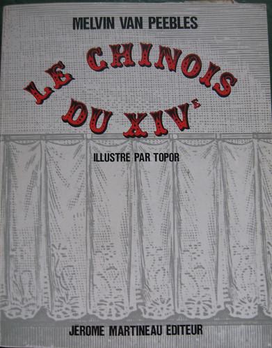 Le Chinois du XIVe, Melvin van Peeble, illustré par Topor, 1966