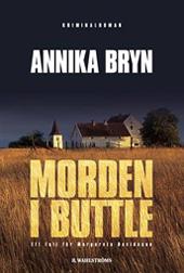 Annika Bryn, Morden i Buttle