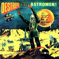Destroy all astromen!