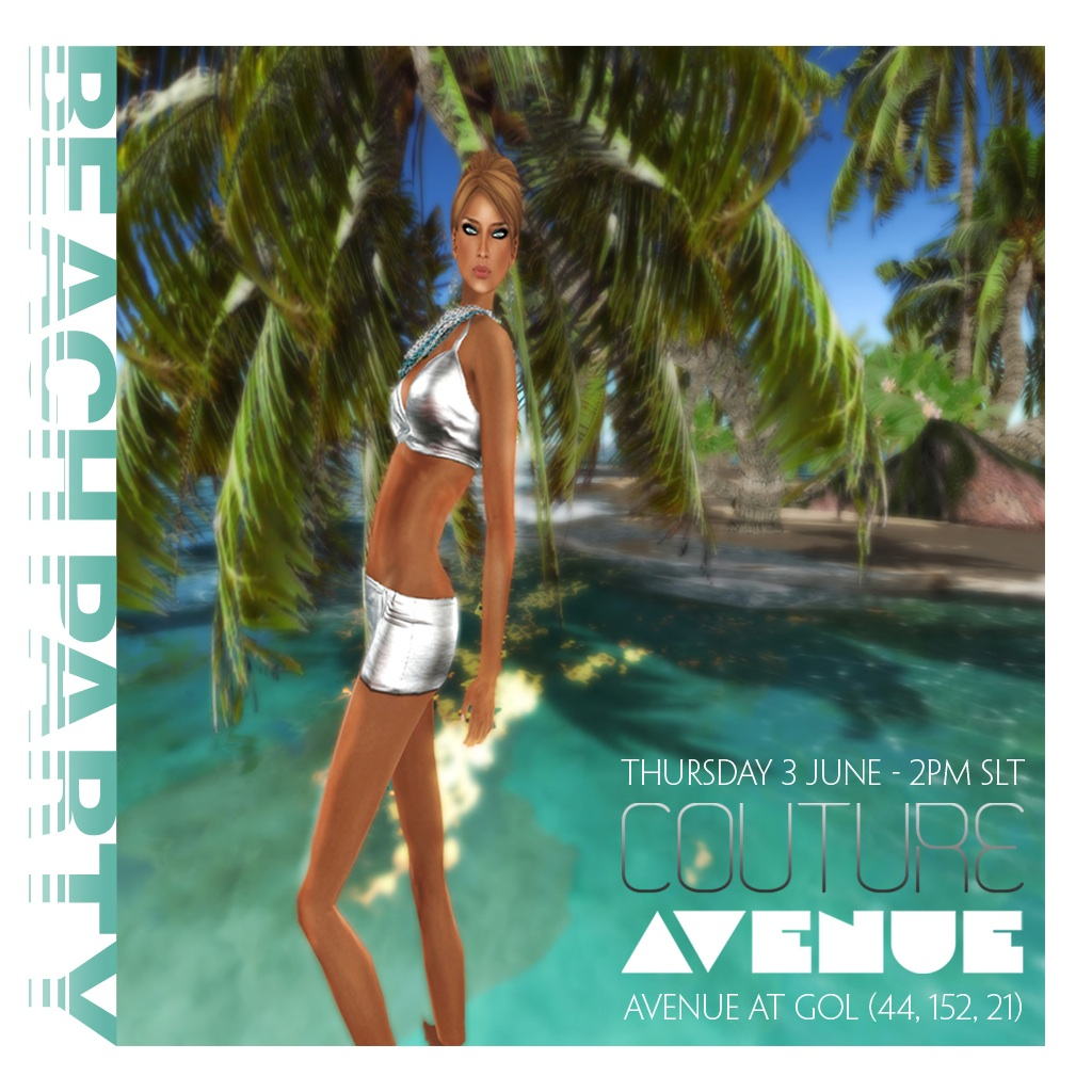 Couture AVENUE :: BEACH PARTY :: 3 JUNE - 2PM SLT