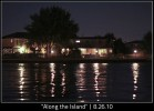 """Along the Island"" | 8.26.10"