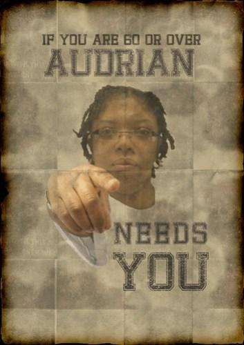 Audrian needs you