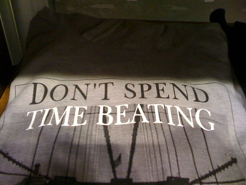 DON'T SPEND TIME BEATING