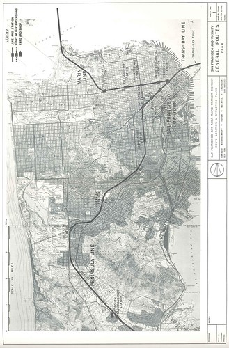 San Francisco Bay Area Rapid Transit District Route Location & Structure Plans: San Francisco and Vicinity General Routes Plan (1961)