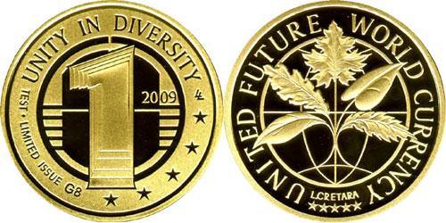 Moneda de la Moneda Mundial Futura del Mundo