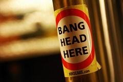 """Bang Head here"""