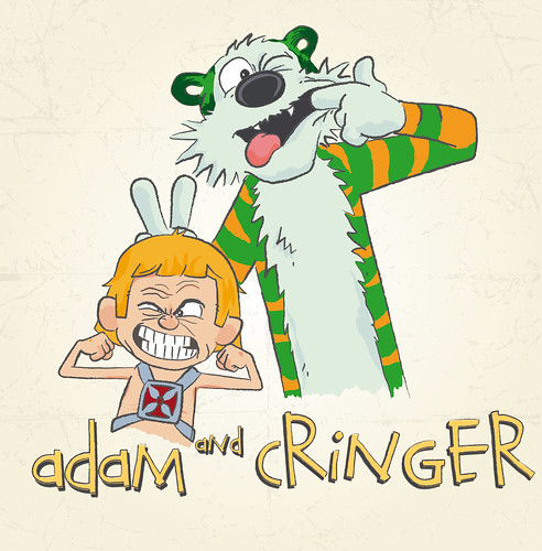 Calvin & Hobbes? Nah - Adam & Cringer