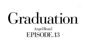 Angel Beats! Episode 07 Alive
