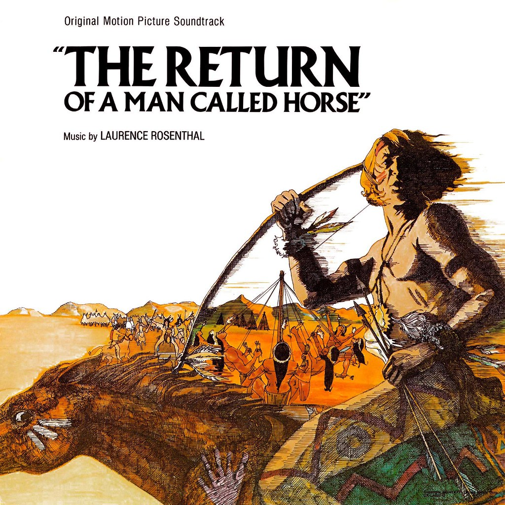 Laurence Rosenthal - The Return of a Man Called Horse