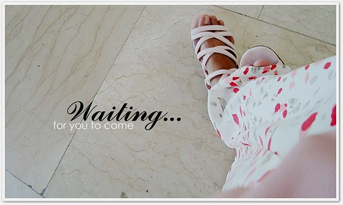 waiting for you to come