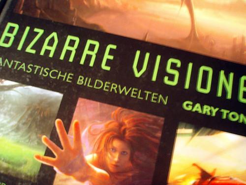 Bizarre Visionen - bold visions
