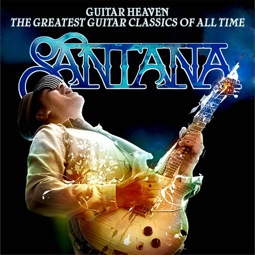 Santana - Guitar Heaven, The Greatest Guitar Classics of All Time