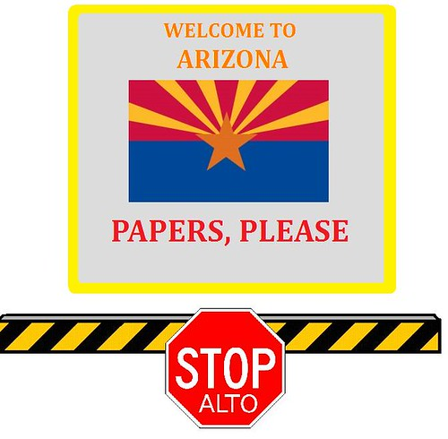 Arizona: Show Me Your Papers!