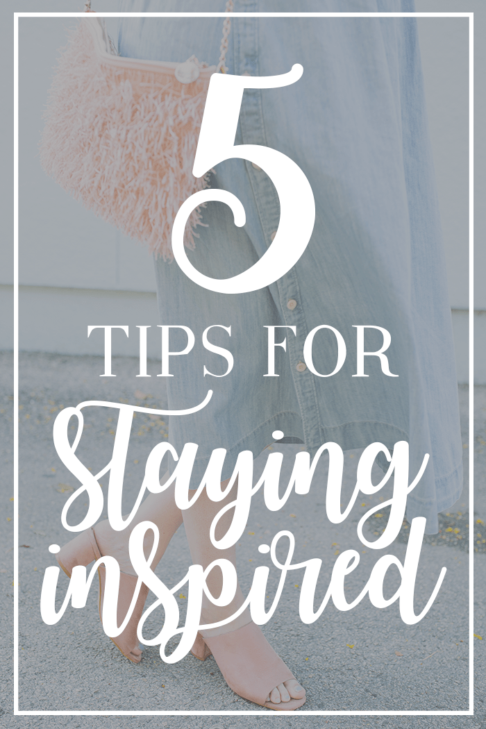 tips for staying inspired