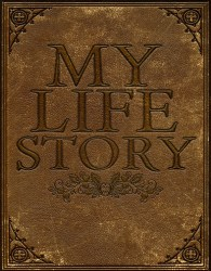 My Life Story (Draft #2)