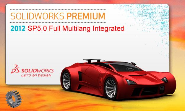 SolidWorks 2012 SP5.0 32bit 64bit Full Multilanguage Integrated