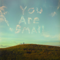 You Are Small: A Message From the Universe by Lissy Elle Laricchia