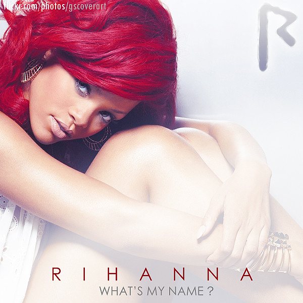 Rihanna - What's My Name? | Flickr - Photo Sharing!