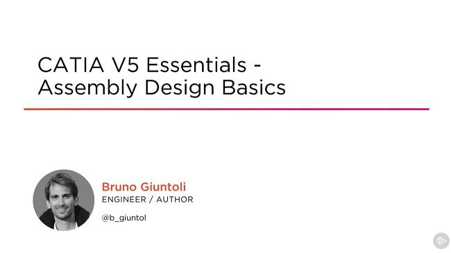 CATIA V5 Essentials Assembly Design Basics videos