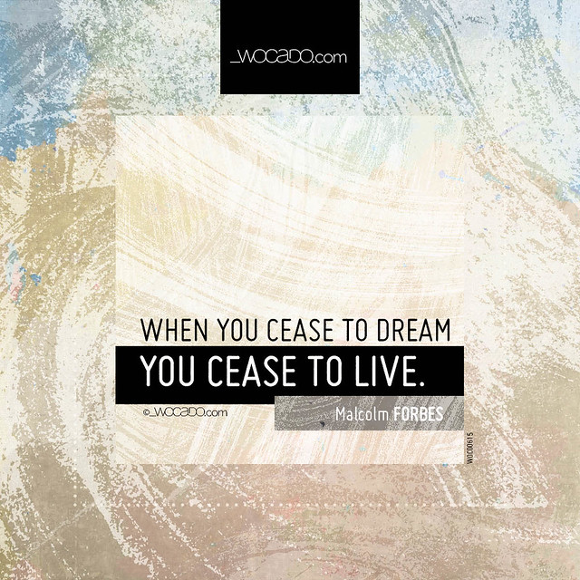 When you cease to dream by WOCADO.com