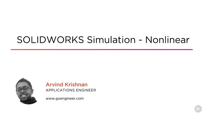 SOLIDWORKS Simulation Nonlinear videos