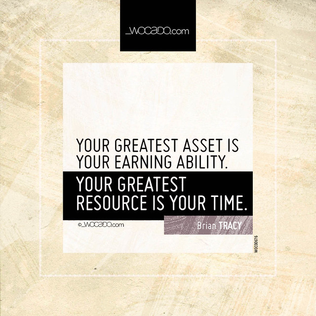 Your greatest asset is your earning ability by WOCADO.com