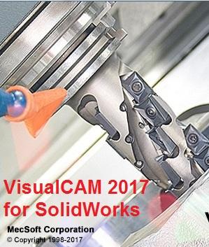 MecSoft VisualCAM 2017 v6.0.399 for SolidWorks 2010-2017 x86 x64 full