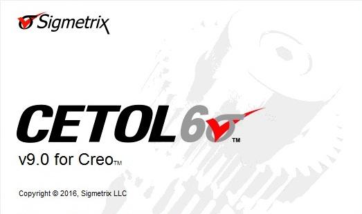 Sigmetrix Cetol 6 v9.0.1 for PTC Creo 2.0-3.0 Win64