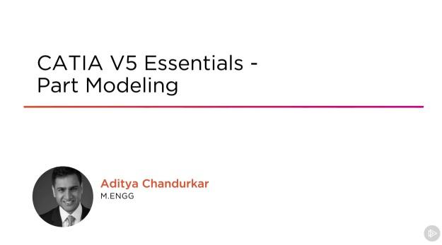 CATIA V5 Essentials - Part Modeling training