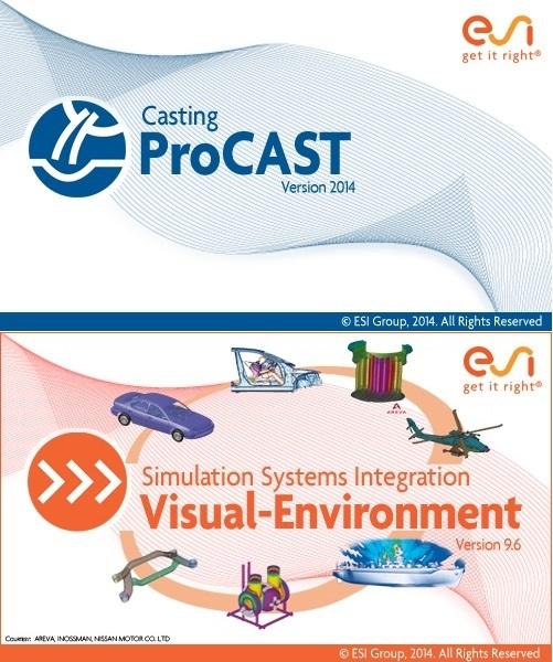 ESI ProCAST v2014.0 + Visual-Environment v9.6