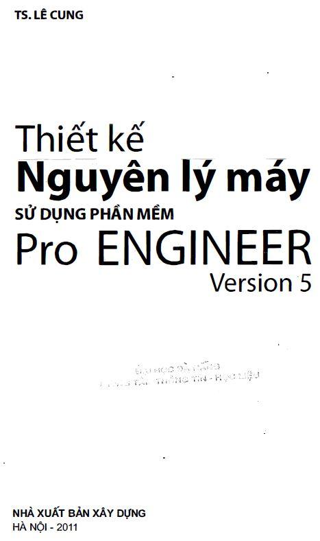 bìa sách Thiết kế nguyên lý máy sử dụng phần mềm Pro Engineer Version 5