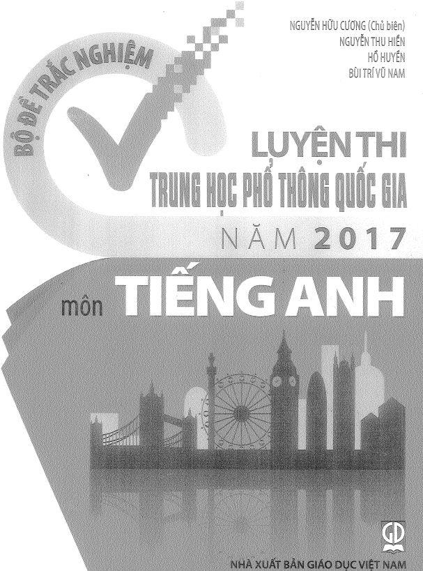 Bìa sách Bộ đề trắc nghiệm luyện thi THPT Quốc gia năm 2017 Môn Tiếng Anh