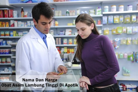 Nama Dan Harga Obat Asam Lambung Tinggi Di Apotik