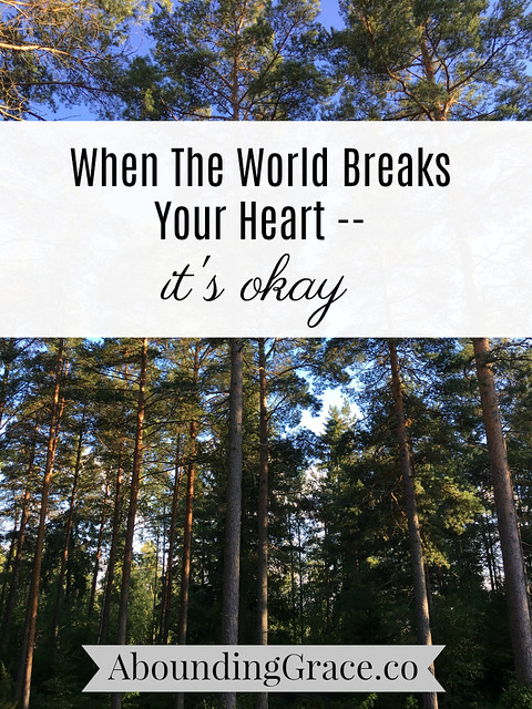 When The World Breaks Your Heart - It's Okay