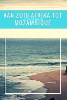 Van Zuid-Afrika tot Mozambique