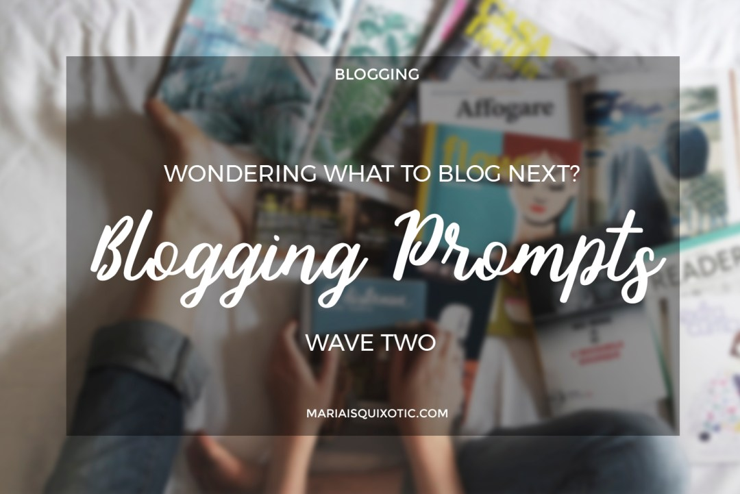 Blogging Ideas and Prompts 2