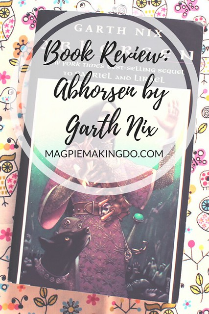 Book Review- Abhorsen by Garth Nix