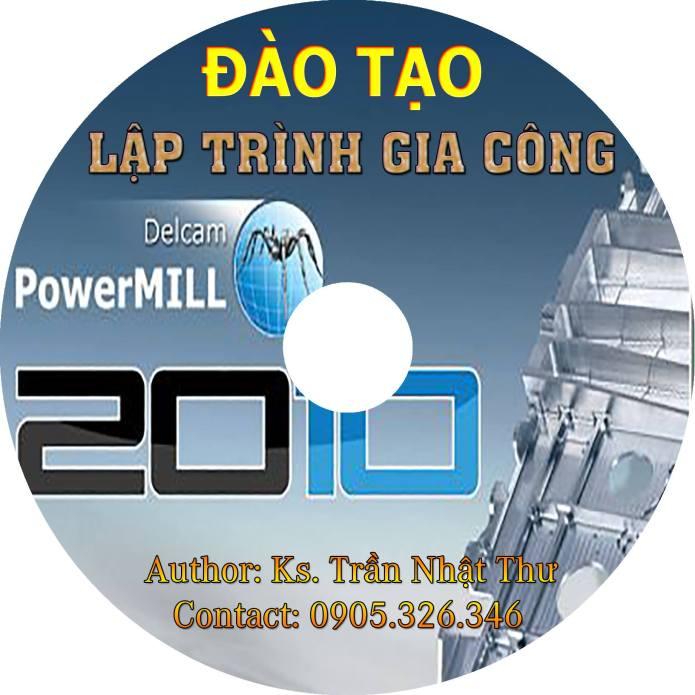 DVD đào tạo phần mềm powermill 2010 - Ths. Trần Nhật Thư