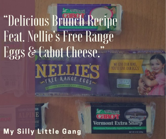 Delicious Brunch Recipe Feat. Nellie's Free Range Eggs & Cabot Cheese